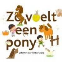 Zo voelt  een pony ( voelboek met flapjes)