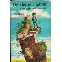 Biegel, Paul met ill. van Carl Hollander: De kleine kapitein in het land van Waan en Wijs
