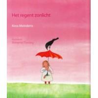Meinderts, Koos en Annette Fienieg: Het regent zonlicht ( bundel gedichten)