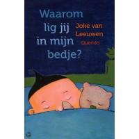 Leeuwen, Joke van: Waarom lig jij in  mijn bedje?