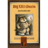 Blok-boekje door Arnold Lobel: Bij Uil thuis