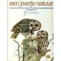 Bastin, Marjolein en Frans Buissink: Een jaartje natuur