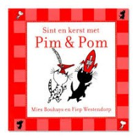 Bouhuys, Mies met ill. van Fiep Westendorp: Sint en kerst met PIm en Pom