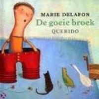 Delafon, Marie: De goeie broek ( vrij naar een pygmeeësprookje)