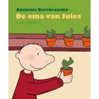 Berebrouckx, Annemie: De oma van Jules ( dood zijn, overleden)