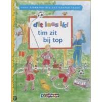 Dit lees ik!: Tim zit bij Top door M. Leene en en T. de Bree