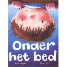 Bright, Paul en Ben Cort: Onder het bed