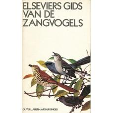 Elseviers gids van de zangvogels door O Austin en A Singer