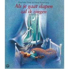 Polee, M en P Rosenberg:  Als je gaat slapen zal ik zingen (slaapliedjes)