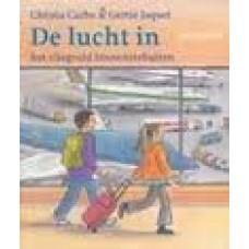 Carbo, Christa en Gertie Jaquet: De lucht in, het vliegveld binnenstebuiten