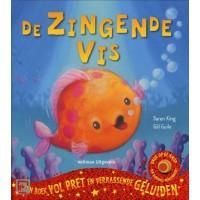 King, Daren en Gill Guile: De zingende vis, een boek vol pret en verrassende geluiden ( muziek maken)