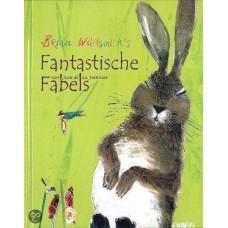 Wildschmith, Brian: Brian Wildschmith's fantastische fabels van Jean de La Fontaine