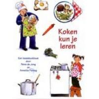Jong, Petra de en Annette Fienieg: Koken kun  je leren, een basiskookboek
