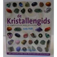 Hall. Judy: De kristallengids, de complete gids over kristallen ( met beschrijvingen van meer dan 200 kristallen)