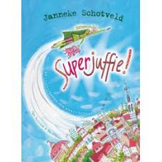 Schotveld, Janneke: Superjuffie (hardcover)