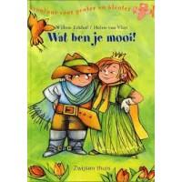 Avontuur voor peuter en kleuter: Wat ben je mooi! door Willem Eekhof en Helen van Vliet