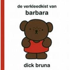 Bruna, Dick: De verkleedkist van Barbara