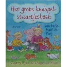 Slee, Carry en Dagmar Stam: Het grote kwispelstaartjesboek van Eefje Mark en Boef