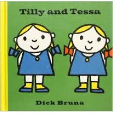 Bruna, Dick: Tilly and Tessa (Engels)