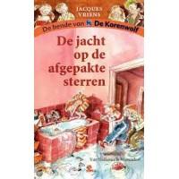 Vriens, Jacques met ill. van Annet Schaap: De bende van de korenwolf, de jacht op de afgepakte sterren