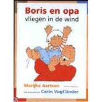 Aartsen, Marijke en Carin Vogtlander: Boris en opa vliegen in de wind