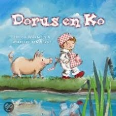 Warmels, Helga en Marieke ten Berge: Dorus en Ko