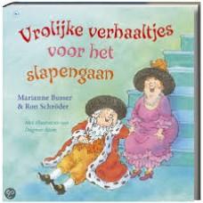 Busser, Marianne en Ron Schroder met ill. van Dagmar Stam: Vrolijke verhaaltjes voor het slapengaan
