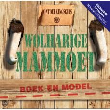 Ontdekkingsgids Wolharige Mammoet ( met makkelijk te maken mammoetmodel)