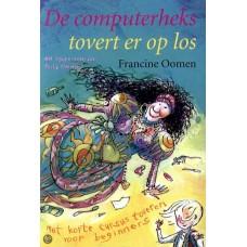 Oomen, Francine met ill. van Philip Hopman: De computerheks tovert er op los (hardcover)