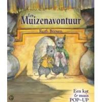 Brown, Ruth: Een muizenavontuur ( een kat & muis pop-up)