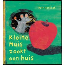 Horacek, Petr: Kleine muis zoekt een huis met vingerpoppetje (CPNB 2008  kleine uitgave met cd)