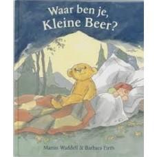 Waddell, Martin en Barbara Firth: Waar ben je, kleine beer?