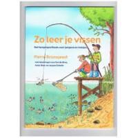 Bronsgeest, Pierre: Zo leer je vissen, het hengelsportboek voor jongens en meisjes