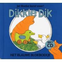 Boeke, Jet: Jet Boeke leest voor! Dikkie Dik het blauwe blokboekje met cd