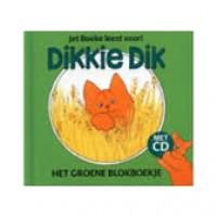 Boeke, Jet: Jet Boeke leest voor! Dikkie Dik het groene blokboekje met cd