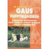 Gaus, Martin: Puppymanieren, begeleiding en opvoeding door optimaal gebruik te maken van zijn leergierigheid