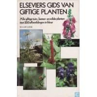 Cleene, Dr. M de: Elseviers gids van giftige planten (alle giftige tuin-kamer-en wilde planten met 2000 afb. in kleur)