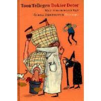 Tellegen, Toon met ill. van Gerda Dendooven: Dokter Deter