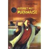 Slee, Carry: Verdriet met mayonaise