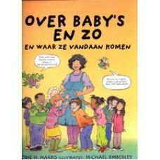 Harris, Robie en Michael Emberley: Over baby's en zo en waar ze vandaan komen