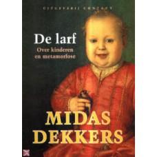 Dekkers, Midas: De larf, over kinderen en metamorfose