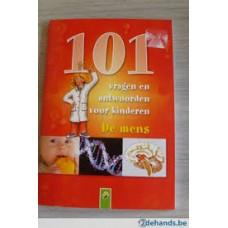 101 vragen en antwoorden voor kinderen: De mens ( vanaf 8 jaar)
