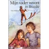 Beckman, Thea: Mijn vader woont in Brazilië