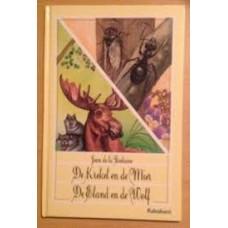 de la Fontaine, Jean: De krekel en de mier/ de eland en de wolf