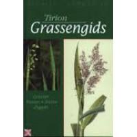 Aichele/ Schwegler: Tirion Grassengids ( grassen-russen-biezen-zeggen)