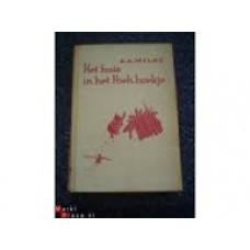 Milne, AA met ill. van Ernest H Shephard: Het huis in het Poeh-hoekje ( voor Nederlandse kinderen bewerkt door Toos Blom)