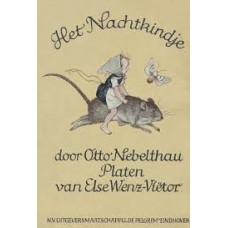 Nebelthau, Otto met ill. van Else Wenz-Vietor: Het nachtkindje
