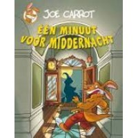 Carrot, Joe: Een minuut voor middernacht