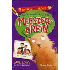 Lowe, Dave met ill. van Mark Chambers: Stinkie en Brinks, mijn hamster is een meesterbrein