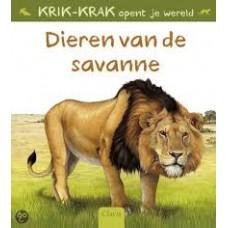 Krik-Krak opent je wereld: Dieren van de Savanne ( met uitvouwblz.)